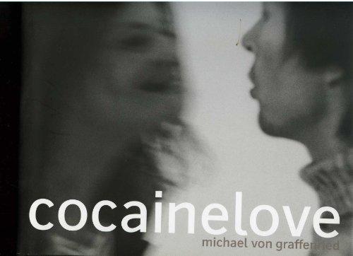 9783716513866: Michael Von Graffenried Cocainelove/Français/Anglais/Allemand/Italien