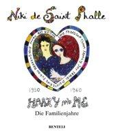 Harry und ich: Die Familienjahre 1950-1960 - Saint, Phalle Niki de