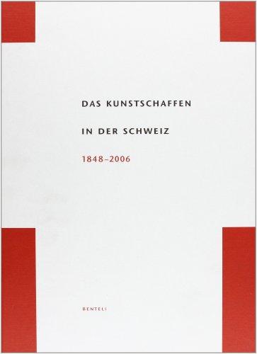 9783716514627: Das Kunstschaffen in der Schweiz: 1848-2006