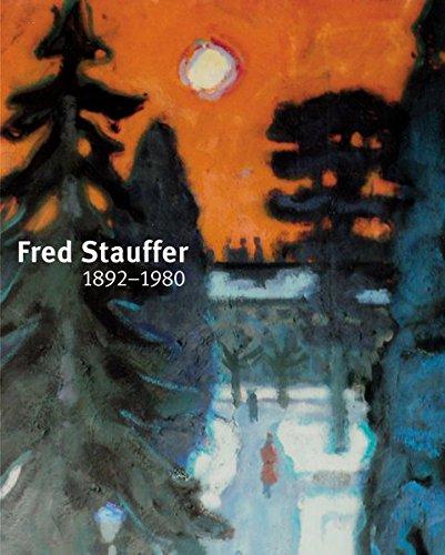 9783716514962: Fred Stauffer 1892-1980