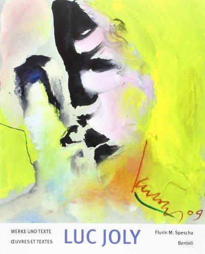 Luc Joly. Werke und Texte: Luc Joly (Autor),