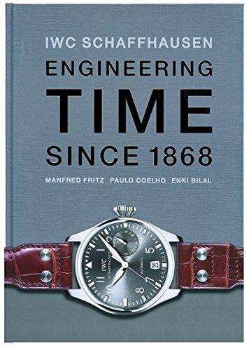 9783716516300: IWC Schaffhausen. Engineering Time since 1868. Deutsche Ausgabe