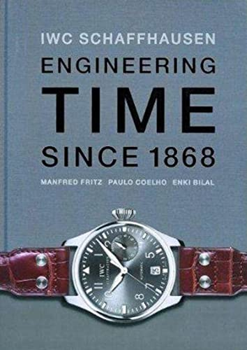 9783716516324: IWC. Engineering Time since 1868