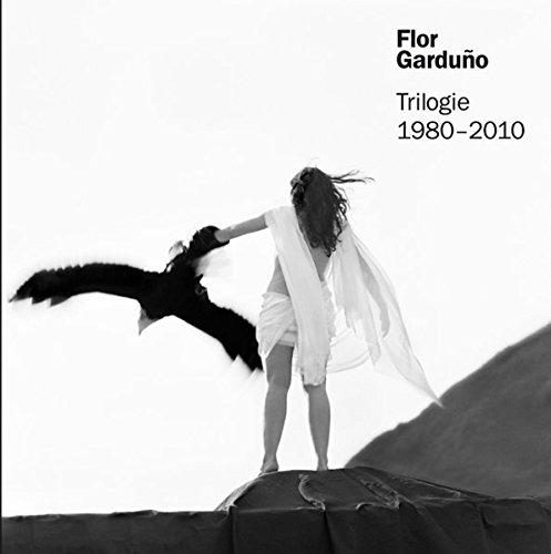 Flor Garduno. Trilogie 1980 - 2010: Magnaguagno, Guido/Lopez Austin,