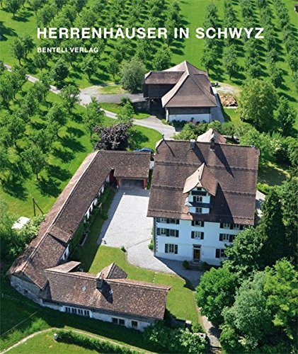 Herrenhäuser im Kanton Schwyz: Markus Riek