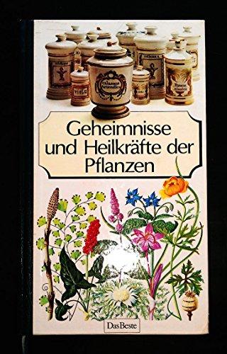 9783716600184: GEHEIMNISSE UND HEILKRÄFTE DER PFLANZEN