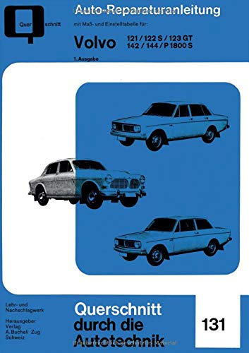 Volvo 121, 122 S, 123 GT, 142, 144, P 1800 S (Paperback)