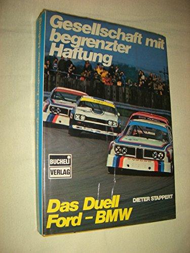 9783716812624: Gesellschaft mit begrenzter Haftung. Das Duell Ford - BMW