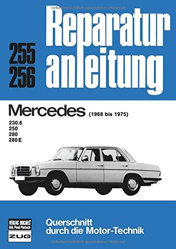 9783716813218: Mercedes 230 6, 250, 280, 280 E (68-75): 1968-1975