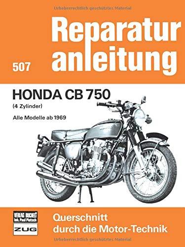 Honda CB 750: 4 Zylinder, alleModelle ab 1969 // Reprint der 1. Auflage 1977 (Paperback)