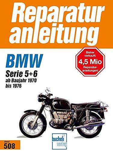 9783716813348: BMW R 50/5, 60/5, 75/5, 60/6, 75/6, 90/6, 90S, Serie 5 + 6: ab Baujahr 1970 bis 1976 // Reprint der 3. Auflage 1995