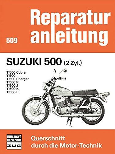 9783716813355: Suzuki 500 (2 Zyl.): T 500 / Cobra / Charger / R / J / K / L