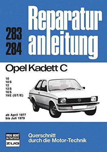 9783716813522: Opel Kadett C 04/1977 bis 07/1979