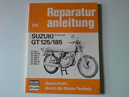 9783716813584: Suzuki GT 125 /GT 185