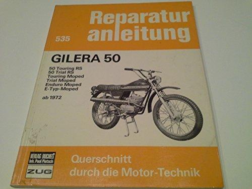9783716813867: Gilera 50 (ab 1972)