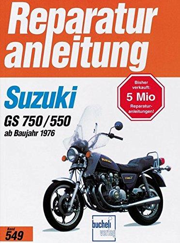 Suzuki GS 750 / 550: 1976-1982 (Paperback)