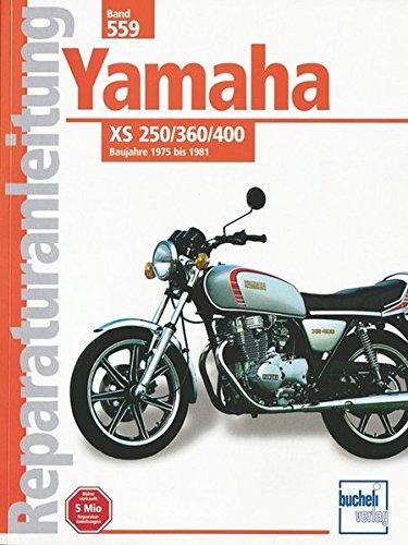 9783716814215: Yamaha XS 250 / 360 / 400 (2 Zylinder) ab 1975: XS 250, XS 360 C, XS 3602 D, XS 360 D, XS 400