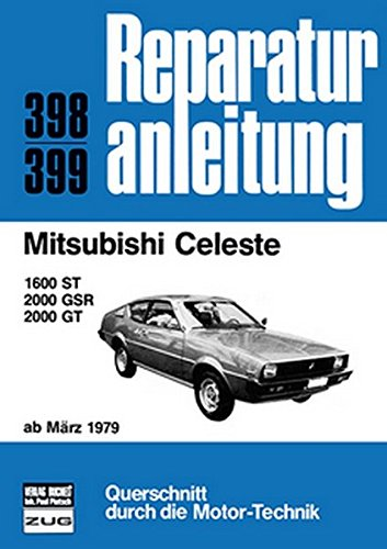 9783716814819: Mitsubishi Celeste 1600 ST, 2000 GSR /GT. Ab März 1979