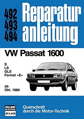 9783716815380: VW Passat 1600. Ab Oktober 1980