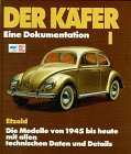 9783716815823: Der Käfer, Bd.1, Die Modelle von 1945 bis heute mit allen technischen Daten und Details