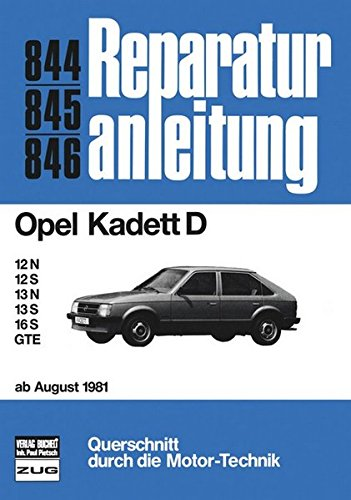 9783716817056: Opel Kadett D ab 8/81: 12N/ 12S/ 13N/ 13S / 16S / GTE