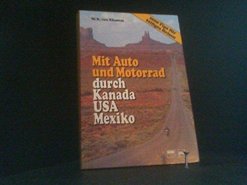 9783716817117: Mit Auto und Motorrad durch Kanada, USA, Mexiko by Rhamm, W. R. von