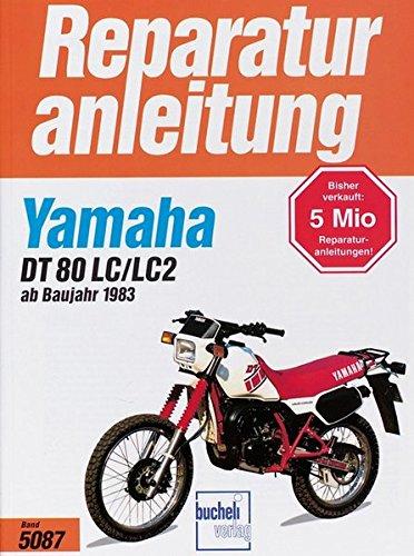 9783716817124: Yamaha DT 80 LC/LC2: 1983-1997