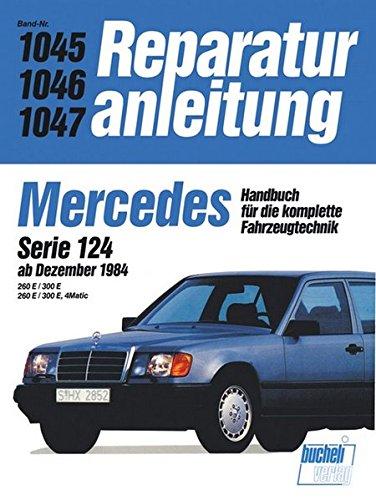 9783716817773: Mercedes (6 Zylinder), 124. Bis 1988