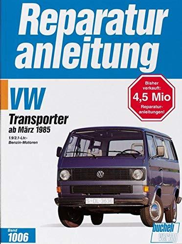 9783716817797: VW Transporter ab März 1985. 1.9/2.1- Liter- Benzin- Motoren.