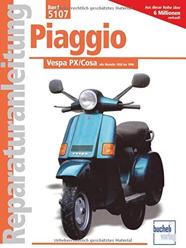9783716818046: Vespa PX / Cosa. Alle Modelle 1959 - 1998.