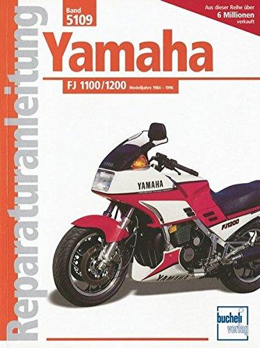9783716818183: Yamaha FJ 1100 / 1200 ab Baujahr 1984. Handbuch für Pflege, Wartung und Reparatur.