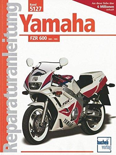 9783716818367: Yamaha FZR 600 ab Baujahr 1989. Handbuch für Pflege, Wartung und Reparatur.