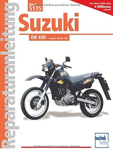 9783716818756: Suzuki DR 650 Baujahre 1990 bis 1996: Handbuch für Pflege, Wartung und Reparatur