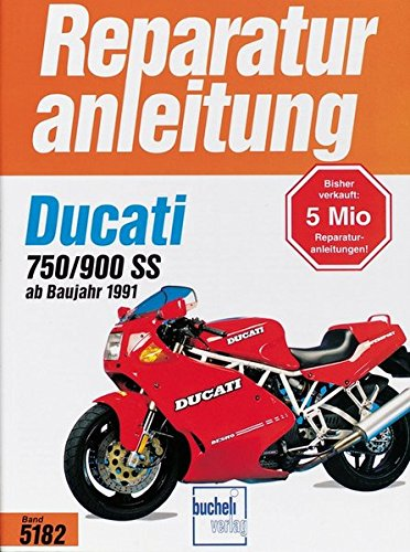 9783716818862: Ducati 750 SS / 900 SS ab Baujahr 1991 (Reparaturanleitungen)