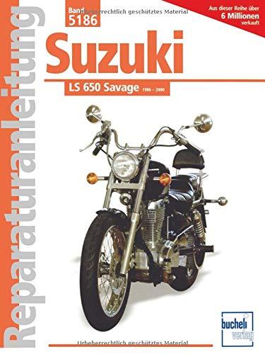 9783716818961: Suzuki LS 650 Savage ab Baujahr 1986.