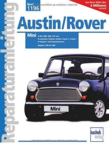 9783716819128: Austin/ Rover Mini 850, 1000, 1100, 1275 ccm: Limousine, Clubman, Kombi, Cooper S, Cooper I, Vergaser- und Einspritzmotoren. Baujahre 1976 bis 1996