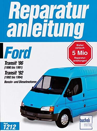 9783716819388: Ford Transit Baujahre 1986 - 1994: Benzin- und Dieselmotoren