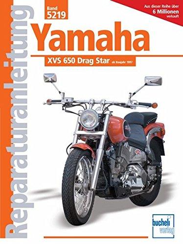 9783716819623: Yamaha XVS 650 Drag Star ab Baujahr 1997
