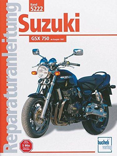 9783716819708: Suzuki GSX 750 ab Baujahr 1997