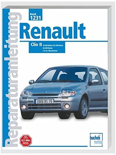 9783716819753: Renault Clio II: 44 kw Motor / 55 kW-Motor / 66 kw-Motor / 1,9 Ltr. Dieselmotor