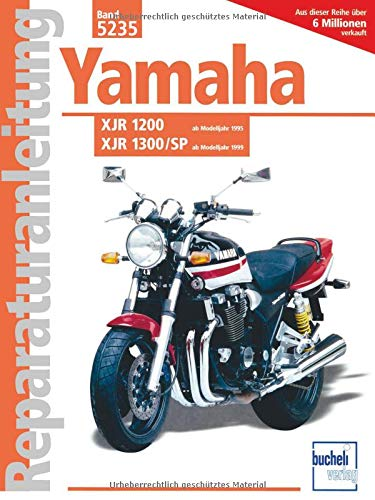9783716820049: Yamaha XJR 1200 ab Baujahr 1995 / XJR 1300/ SP ab Baujahr 1999.