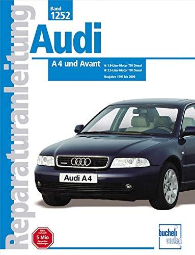 9783716820155: Audi A4 und Avant (Dieselmodelle): 1,9- und 2.5-Liter TDI Dieselmotoren mit Einspritzpumpe und Einspritzung Pumpe / Düse