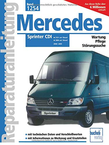 Mercedes Sprinter CDI bis 2005-208 211 213 216 308 311 313  Reparaturanleitung
