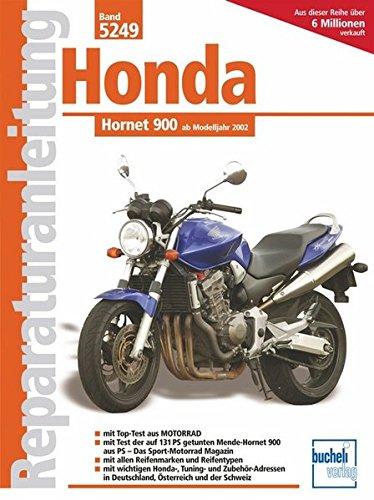 Honda Hornet 900 ab Modelljahr 2002.: Honda Hornet 900 (ab Modelljahr 2000)