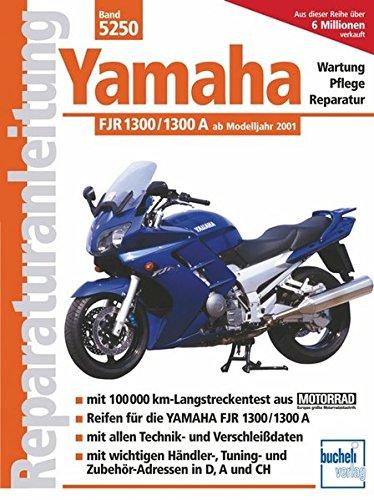 Yamaha FJR 1300/1300 A (ab Modelljahr 2001)