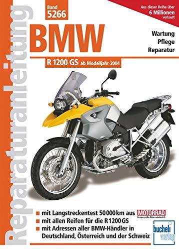 9783716820780: BMW R 1200 GS ab Modelljahr 2004: Wartung, Pflege, Reparatur. Mit Langstreckentest 50000km, allen Reifen für die R1200 GS, Adressen aller BMW-Händler ... und der Schweiz (Reparaturanleitungen)