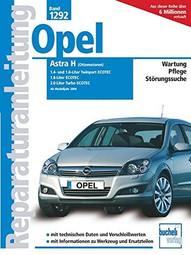 9783716821015: Reparaturanleitung (Band 1292): Opel Astra H