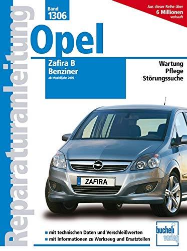9783716821244: Opel Zafira B, Benziner ab 2005