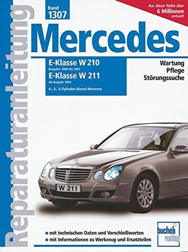 9783716821251: Mercedes E-Klasse Diesel Serie W210, 2000 - 2002 / Serie W211 ab 2003: E200/E220 2,2 Liter, Vierzylinder; E270 2,7 Liter, Fünfzylinder; E280 3.0 Liter ... V6; Motoren 611, 612, 613, 642, 646, 647, 648