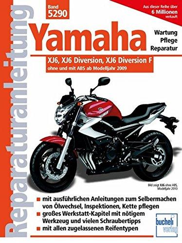 9783716821466: Yamaha: XJ6, XJ6 Diversion, XJ6 Diversion F ohne und mit ABS ab 2009